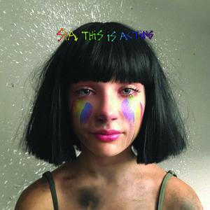 【メール便送料無料】Sia / This Is Acting (Deluxe Edition) (輸入盤CD)【K2016/10/21発売】 (シーア)