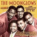 【輸入盤CD】【ネコポス送料無料】Moonglows / Complete Singles As & Bs 1953-62 【K2017/2/10発売】 (ムーングロウズ)