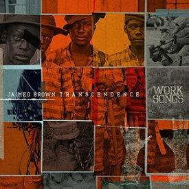 【輸入盤CD】Jaimeo Brown / Work Songs