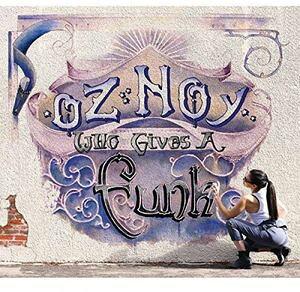 【輸入盤CD】【ネコポス送料無料】Oz Noy / Who Gives A Funk 【K2016/4/15発売】