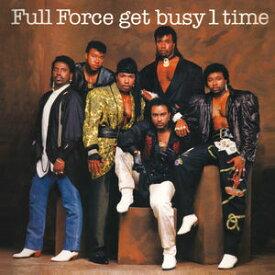 【輸入盤CD】Full Force / Get Busy 1 Time (Bonus Tracks) (Expanded Version) (フル・フォース)
