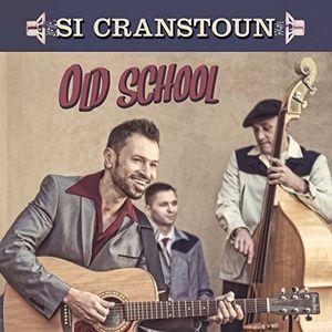【メール便送料無料】Si Cranstoun / Old School (輸入盤CD)【K2016/9/30発売】