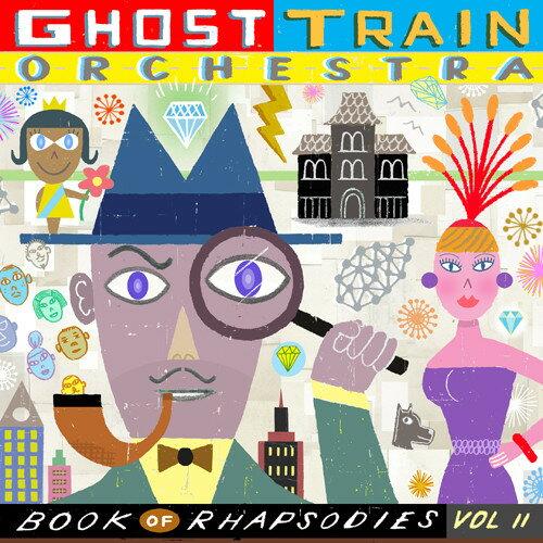 【メール便送料無料】Ghost Train Orchestra / Book Of Rhapsodies Vol. 2 (輸入盤CD)【K2017/10/27発売】