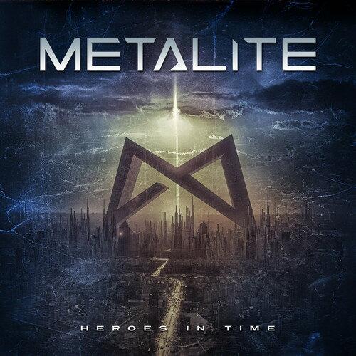 【メール便送料無料】Metalite / Heroes In Time (輸入盤CD)【K2017/10/27発売】