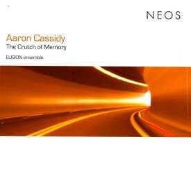【輸入盤CD】【ネコポス送料無料】Cassidy/Elision Ensemble/Buckley / Crutch Of Memory