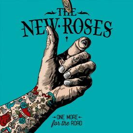 【輸入盤CD】New Roses / One More For The Road 【K2017/8/25発売】