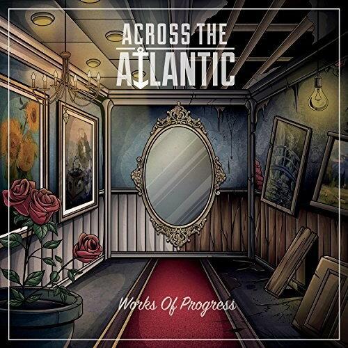 【メール便送料無料】Across The Atlantic / Works Of Progress (輸入盤CD)【K2017/9/1発売】
