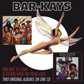 【輸入盤CD】Bar-Kays / Too Hot To Sleep/Flying High On Your Love (バーケイズ)