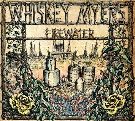 【輸入盤CD】Whiskey Myers / Firewater (ウイスキー・マイヤーズ)