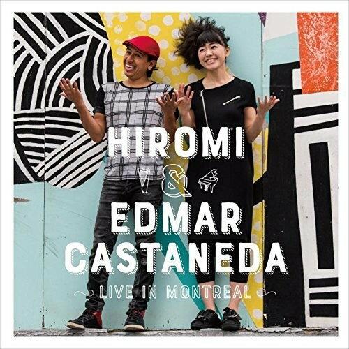 【メール便送料無料】Hiromi/Edmar Castaneda / Live In Montreal (輸入盤CD)【K2017/10/6発売】