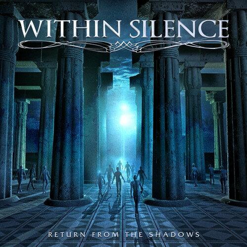 【メール便送料無料】Within Silence / Return From The Shadows (輸入盤CD)【K2017/10/27発売】