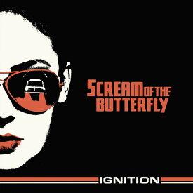 【輸入盤CD】【ネコポス送料無料】Scream Of The Butterfly / Ignition 【K2017/11/10発売】