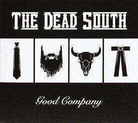 【輸入盤CD】【ネコポス送料無料】Dead South / Good Company