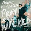 【輸入盤CD】【ネコポス送料無料】Panic! At The Disco / Pray For The Wicked 【K2018/6/22発売】(パニック・アット…