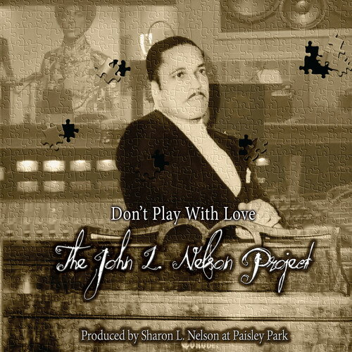 【メール便送料無料】John L. Nelson Project / Don't Play With Love (輸入盤CD)【★】【K2018/2/16発売】