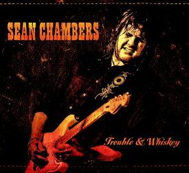 【輸入盤CD】Sean Chambers / Trouble & Whiskey 【K2017/3/17発売】 【★】