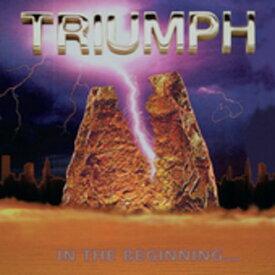 【メール便送料無料】Triumph / In The Beginning (輸入盤CD) (トライアンフ)