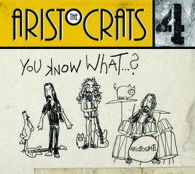 【輸入盤CD】【ネコポス送料無料】Aristocrats / You Know What【2019/7/12発売】