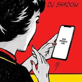 【輸入盤CD】【ネコポス送料無料】DJ Shadow / Our Pathetic Age【K2019/11/15発売】(DJシャドー)