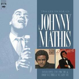 【輸入盤CD】Johnny Mathis / I Only Have Eyes For You/Hold Me, Thrill Me Kiss【K2019/9/13発売】(ジョニー・マティス)