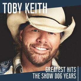 【輸入盤CD】【ネコポス送料無料】Toby Keith / Greatest Hits: The Show Dog Years【K2019/10/25発売】(トビー・キース)