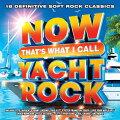 【輸入盤CD】【ネコポス送料無料】VA/NowThat'sWhatICallYachtRock(アメリカ盤)【K2019/8/2発売】