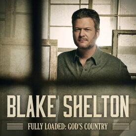 【輸入盤CD】【ネコポス送料無料】Blake Shelton / Fully Loaded: God's Country【K2019/12/13発売】(ブレイク・シェルトン)