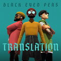 【輸入盤CD】BlackEyedPeas/Translation【K2020/6/19発売】(ブラック・アイド・ピーズ)