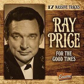 【輸入盤CD】Ray Price / For The Good Times 【K2018/12/21発売】(レイ・プライス)