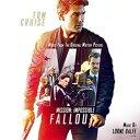 【輸入盤CD】Soundtrack / Mission: Impossible/Fallout 【K2018/10/12発売】(サウンドトラック)