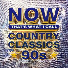 【輸入盤CD】VA / Now Country Classics 90s (アメリカ盤)【K2020/6/5発売】