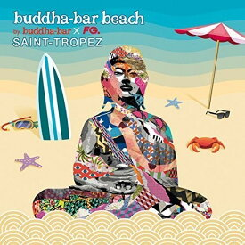 【輸入盤CD】VA / Buddha Bar Beach: Saint Tropez 【K2016/7/15発売】