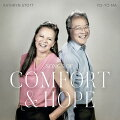 【輸入盤CD】Yo-YoMa/KathrynStott/SongsOfComfortAndHope【K2020/12/11発売】(ヨーヨー・マ)