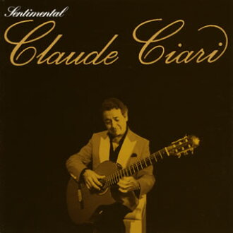 Claude Ciari / GOLDEN ☆ BEST - centimeter men Tal Claude Ciari [CD]