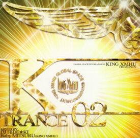 【国内盤CD】KING XMHU PRESENTS K-TRANCE 02 MIXED BY / DJ HIDEKI+Baby MITSURU