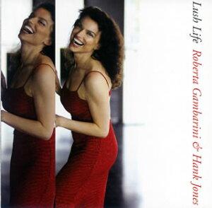 【国内盤CD】ロバータ・ガンバリーニ&ハンク・ジョーンズ / ラッシュ・ライフ