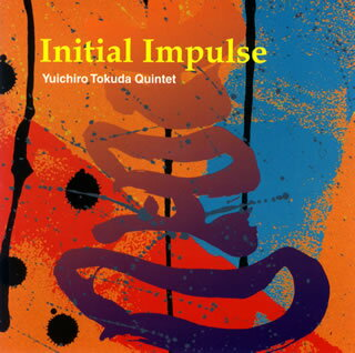 【メール便送料無料】Yuichiro Tokuda Quintet / Initial Impulse[CD]