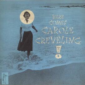 【メール便送料無料】キャロル・クレヴェリング / ヒア・カムズ・キャロル・クレヴェリング+2[CD]