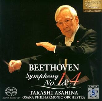Beethoven:교향곡 제 1번・ 제4번 아사히나 타카시/오사카 po. [CD]