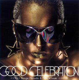 【メール便送料無料】Boogie Matsuda&Funky★Freaks / GOOD CELEBRATION[CD]
