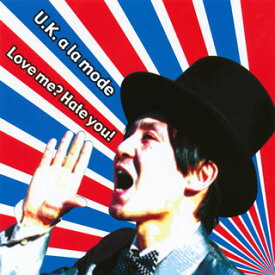 【国内盤CD】【ネコポス送料無料】UKアラモード / ラヴミー? ヘイチュー!