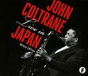 【国内盤CD】【送料無料】ジョン・コルトレーン / ライヴ・イン・ジャパン(完全版)[5枚組]