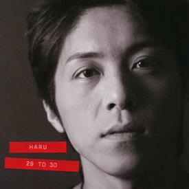 【国内盤CD】HARU / 29 to 30