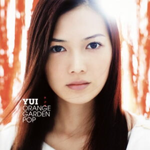 【国内盤CD】YUI / ORANGE GARDEN POP