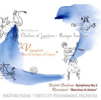 산=서스;교향곡 제 3번 「오르간 첨부」/루 셀;「바커스와 아리아누」야사키언타로/도쿄 시티・필하모닉 po. [CD]