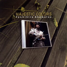 【国内盤CD】赤松敏弘 / MAJESTIC COLORS