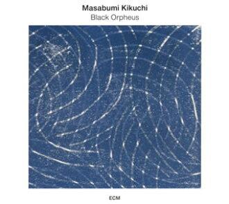 키쿠치 마사아키/검은 오르페~도쿄 솔로 2012[CD]