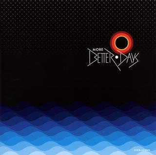 【メール便送料無料】MORE BETTER DAYS[CD][2枚組]【J2016/7/20発売】