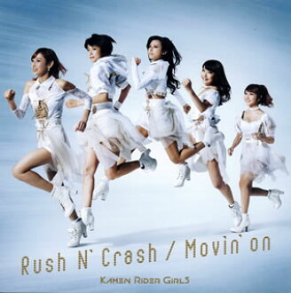 KAMEN RIDER GIRLS / Rush N' Crash / Movin'on [CD+DVD] [Class two pieces]
