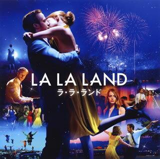 【メール便送料無料】「ラ・ラ・ランド」オリジナル・サウンドトラック[CD]【K2017/2/17発売】